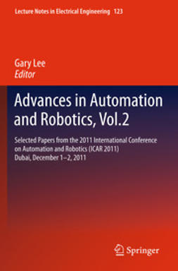 Lee, Gary - Advances in Automation and Robotics, Vol. 2, e-kirja