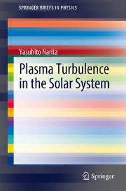 Narita, Yasuhito - Plasma Turbulence in the Solar System, ebook