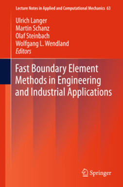 Langer, Ulrich - Fast Boundary Element Methods in Engineering and Industrial Applications, ebook