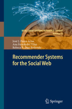Arias, José J. Pazos - Recommender Systems for the Social Web, ebook