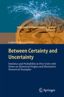 Laudański, Ludomir M. - Between Certainty and Uncertainty, ebook