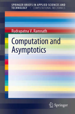 Ramnath, Rudrapatna V. - Computation and Asymptotics, ebook