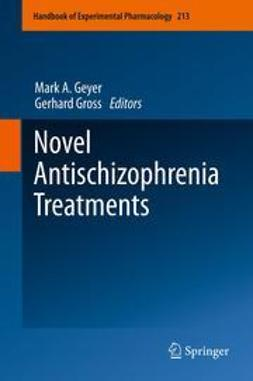 Geyer, Mark A. - Novel Antischizophrenia Treatments, ebook