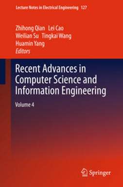 Qian, Zhihong - Recent Advances in Computer Science and Information Engineering, ebook