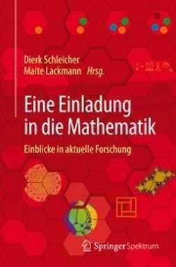 Schleicher, Dierk - Eine Einladung in die Mathematik, ebook
