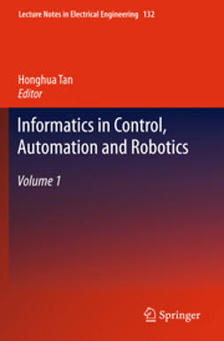 Tan, Honghua - Informatics in Control, Automation and Robotics, e-kirja