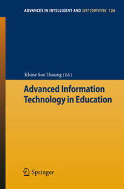 Thaung, Khine Soe - Advanced Information Technology in Education, ebook
