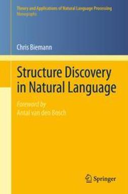 Biemann, Chris - Structure Discovery in Natural Language, ebook