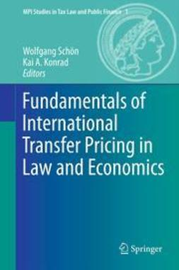 Schön, Wolfgang - Fundamentals of International Transfer Pricing in Law and Economics, ebook