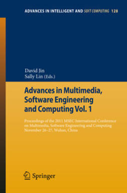 Jin, David - Advances in Multimedia, Software Engineering and Computing Vol.1, ebook