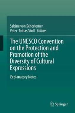 Schorlemer, Sabine - The UNESCO Convention on the Protection and Promotion of the Diversity of Cultural Expressions, e-bok
