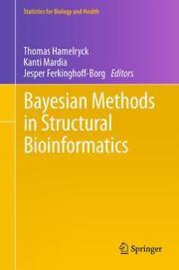 Hamelryck, Thomas - Bayesian Methods in Structural Bioinformatics, ebook