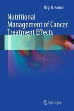 Kumar, Nagi B. - Nutritional Management of Cancer Treatment Effects, ebook