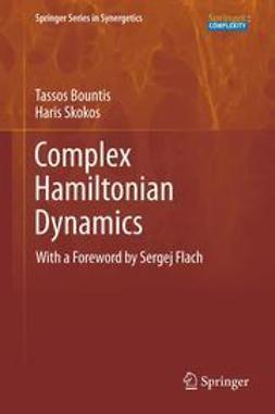 Bountis, Tassos - Complex Hamiltonian Dynamics, ebook