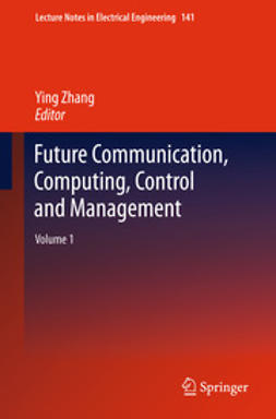 Zhang, Ying - Future Communication, Computing, Control and Management, ebook
