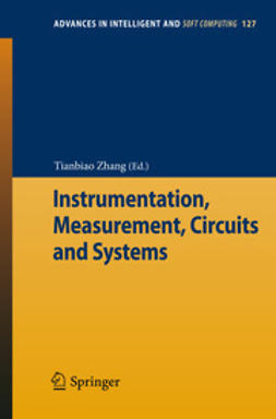 Zhang, Tianbiao - Instrumentation, Measurement, Circuits and Systems, e-bok