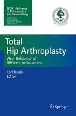 Knahr, Karl - Total Hip Arthroplasty, e-bok