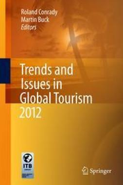Conrady, Roland - Trends and Issues in Global Tourism 2012, ebook