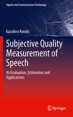 Kondo, Kazuhiro - Subjective Quality Measurement of Speech, ebook