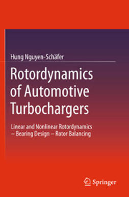 Nguyen-Schäfer, Hung - Rotordynamics of Automotive Turbochargers, e-bok