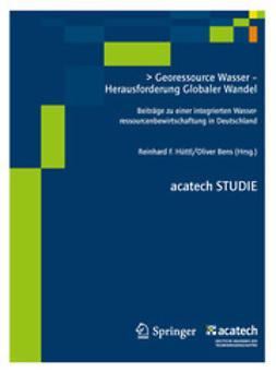 Hüttl, Reinhard F. - Georessource Wasser - Herausforderung Globaler Wandel, ebook