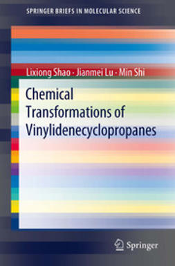 Shao, Lixiong - Chemical Transformations of Vinylidenecyclopropanes, ebook