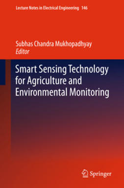Mukhopadhyay, Subhas C - Smart Sensing Technology for Agriculture and Environmental Monitoring, ebook