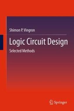 Vingron, Shimon P. - Logic Circuit Design, e-bok