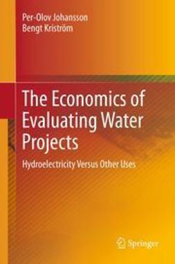 Johansson, Per-Olov - The Economics of Evaluating Water Projects, ebook