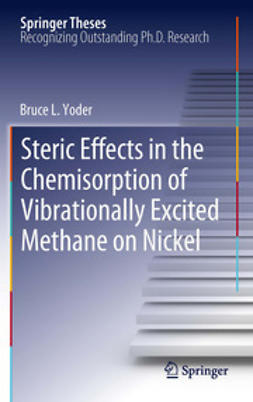 Yoder, Bruce L. - Steric Effects in the Chemisorption of Vibrationally Excited Methane on Nickel, ebook