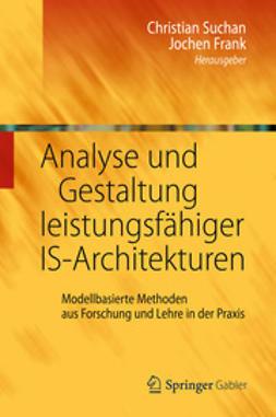 Suchan, Christian - Analyse und Gestaltung leistungsfähiger IS-Architekturen, ebook