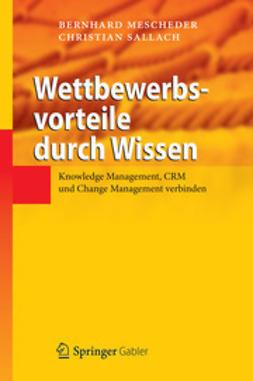 Mescheder, Bernhard - Wettbewerbsvorteile durch Wissen, ebook