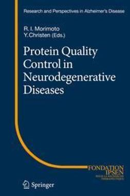 Morimoto, Richard I. - Protein Quality Control in Neurodegenerative Diseases, e-bok