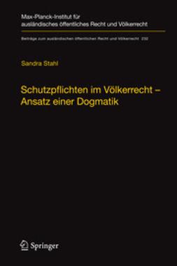 Stahl, Sandra - Schutzpflichten im Völkerrecht – Ansatz einer Dogmatik, ebook