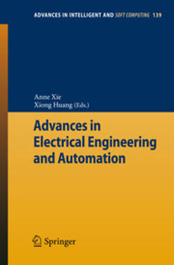 Xie, Anne - Advances in Electrical Engineering and Automation, ebook