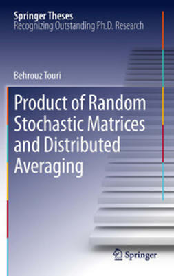 Touri, Behrouz - Product of Random Stochastic Matrices and Distributed Averaging, ebook