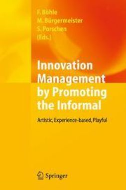 Böhle, Fritz - Innovation Management by Promoting the Informal, ebook