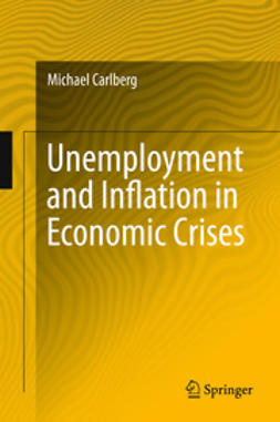 Carlberg, Michael - Unemployment and Inflation in Economic Crises, e-bok