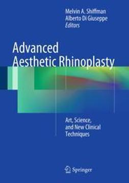 Shiffman, Melvin A. - Advanced Aesthetic Rhinoplasty, e-bok