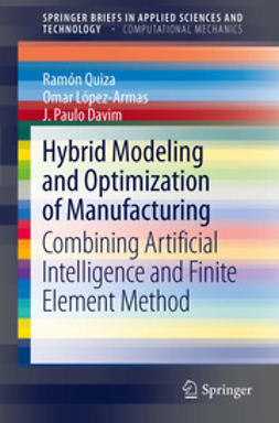 Quiza, Ramón - Hybrid Modeling and Optimization of Manufacturing, e-kirja