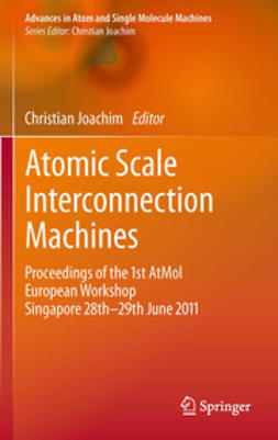 Joachim, Christian - Atomic Scale Interconnection Machines, ebook