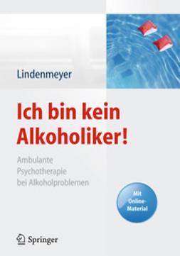Lindenmeyer, Johannes - Ich bin kein Alkoholiker!, ebook