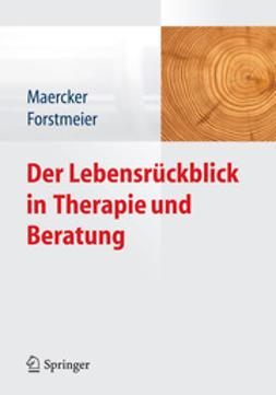 Maercker, Andreas - Der Lebensrückblick in Therapie und Beratung, ebook