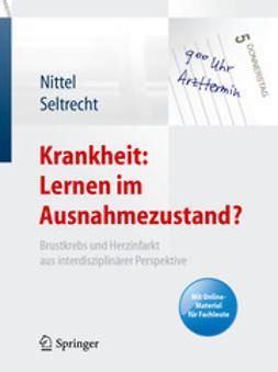 Nittel, Dieter - Krankheit: Lernen im Ausnahmezustand?, ebook