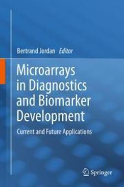 Jordan, Bertrand - Microarrays in Diagnostics and Biomarker Development, ebook