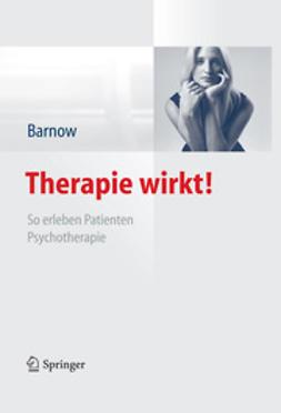 Barnow, Sven - Therapie wirkt!, ebook