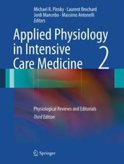 Pinsky, Michael R. - Applied Physiology in Intensive Care Medicine 2, e-bok
