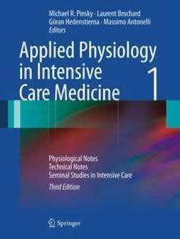 Pinsky, Michael R. - Applied Physiology in Intensive Care Medicine 1, e-bok