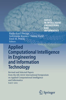 Precup, Radu-Emil - Applied Computational Intelligence in Engineering and Information Technology, ebook