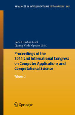 Gaol, Ford Lumban - Proceedings of the 2011 2nd International Congress on Computer Applications and Computational Science, e-bok